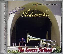 Slidewerke: The Geezer Strikes!