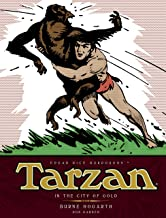 Tarzan - In The City of Gold (Vol. 1): The Complete Burne Hogarth Sundays and Dailies Library
