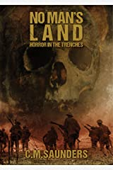 No Man's Land: Horror in the Trenches Kindle Edition
