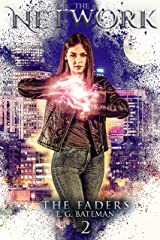 The Network: An Urban Fantasy with Twists and Turns (Faders Book 2) Kindle Edition