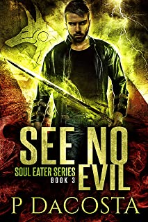 See No Evil (The Soul Eater Book 3)