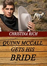 Quinn McCall Gets His Bride (Love on the Range Book 4)