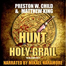 The Hunt for the Holy Grail: The Relic Hunters Book 1
