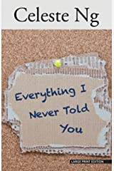 Everything I Never Told You (Thorndike Press Large Print Reviewers' Choice) ペーパーバック