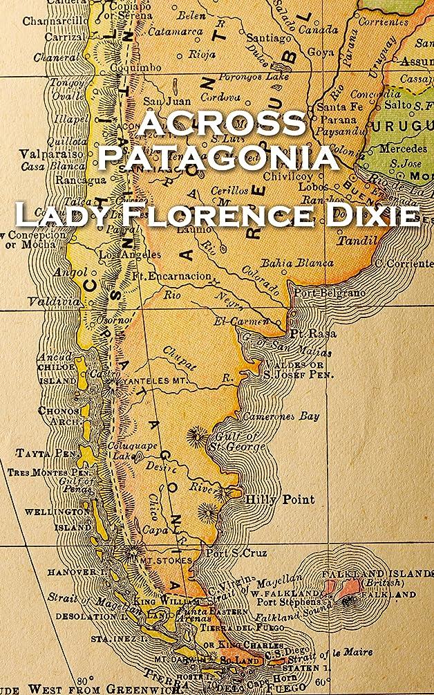 グリップエレベーターメカニックAcross Patagonia (English Edition)