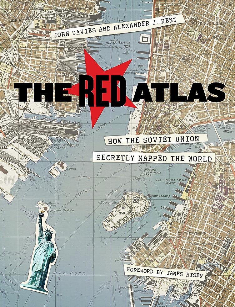 建築潜む安全なThe Red Atlas: How the Soviet Union Secretly Mapped the World (English Edition)
