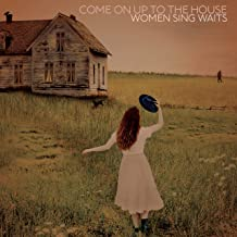 Come on Up to the House-Women Sing Waits [Vinyl LP]