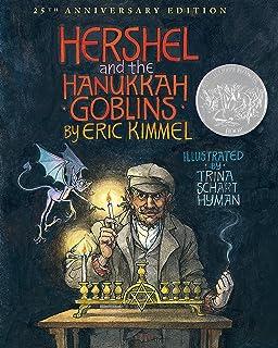 Hershel and the Hanukkah Goblins: 25th Anniversary Edition