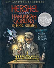 Hershel and the Hanukkah Goblins: 25th Anniversary Edition