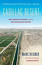 Cadillac Desert: The American West and Its Disappearing Water, Revised Edition PDF