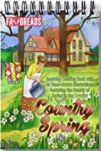 Country Spring: Inspiring Coloring Book with 40 Hand-Drawn Illustrations Featuring the Beauty of Spring in the Country (Inspirational Coloring Book)