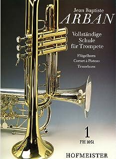Vollständige Schule Trompete 1 Arban, Jean Baptiste