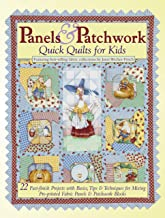 Panels & Patchwork: Quick Quilts for Kids: 22 Fast-finish Projects with Basics, Tips & Techniques for Mixing Pre-printed Fabric Panels & Patchwork Blocks (Landauer) Collections by Janet Wecker-Frisch