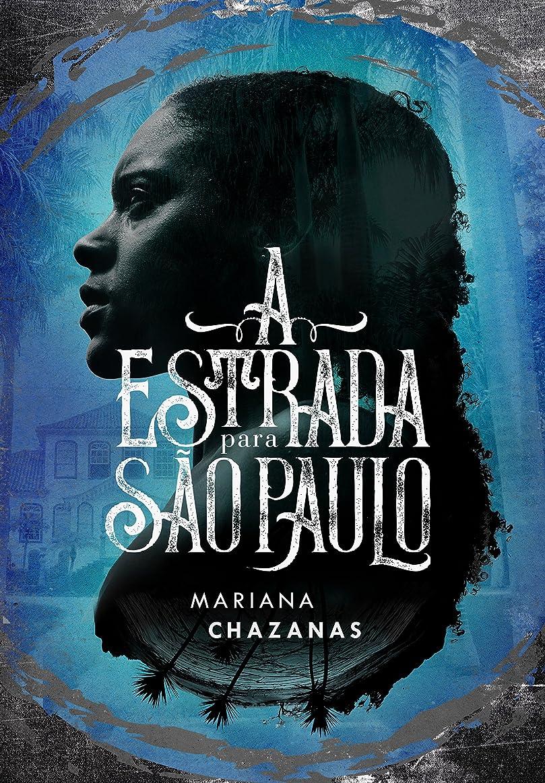 天気ダウンタウン誠意A Estrada Para S?o Paulo (Portuguese Edition)