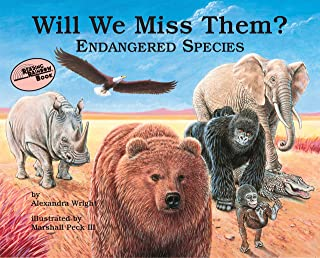 Will We Miss Them?: Endangered Species (Nature's Treasures)