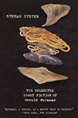 Stream System: The Collected Short Fiction of Gerald Murnane Kindle Edition