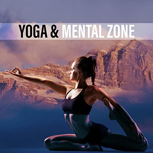 Yoga & Mental Zone by Meditation Zen Master on Amazon Music ...