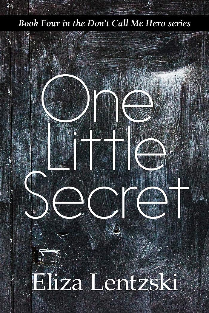 データム浸したフラスコOne Little Secret (Don't Call Me Hero Book 4) (English Edition)