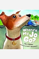 Where'd My Jo Go? Kindle Edition