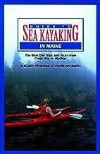 Guide to Sea Kayaking in Maine (Regional Sea Kayaking Series)
