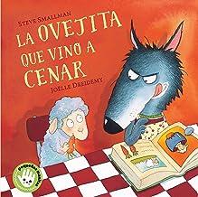 La ovejita que vino a cenar / The Little Lamb that Came to Dinner (Pequeñas manitas) (Spanish Edition)