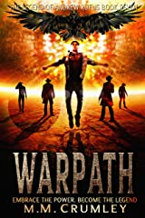 Warpath: The Legend of Andrew Rufus: (Book 7 of 7) Kindle Edition