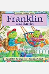 Franklin and Harriet (Classic Franklin Stories Book 27) Kindle Edition