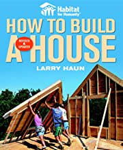 Habitat for Humanity How to Build a House Revised & Updated(Habitat for Humanity) PDF