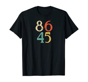 Amazon Com 8645 Anti Potus 45 President Impeachment Symbol In Numbers T Shirt Clothing