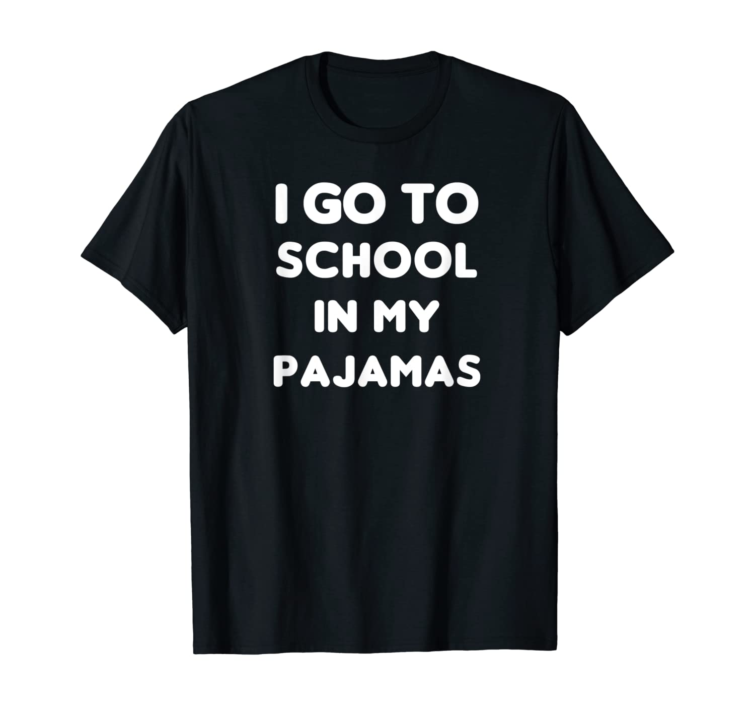 I Go To School In My Pajamas Home School And Online Virtual T-Shirt
