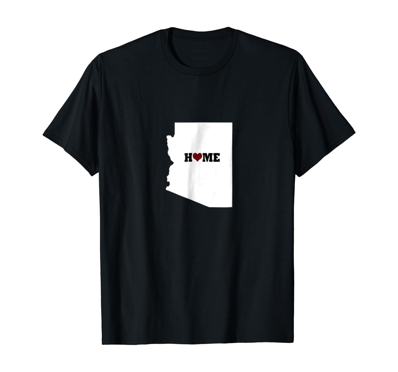 Home is where the heart is Arizona love t-shirt