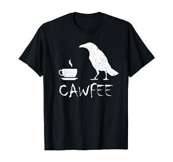 Cawfee Crow Cute Coffee Meme for Drinking Caffeine Lover T-Shirt