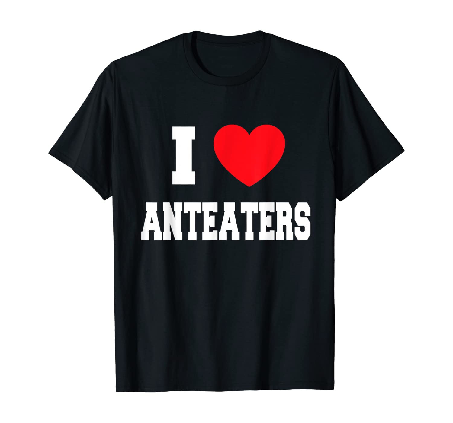 Love Anteaters Shirts