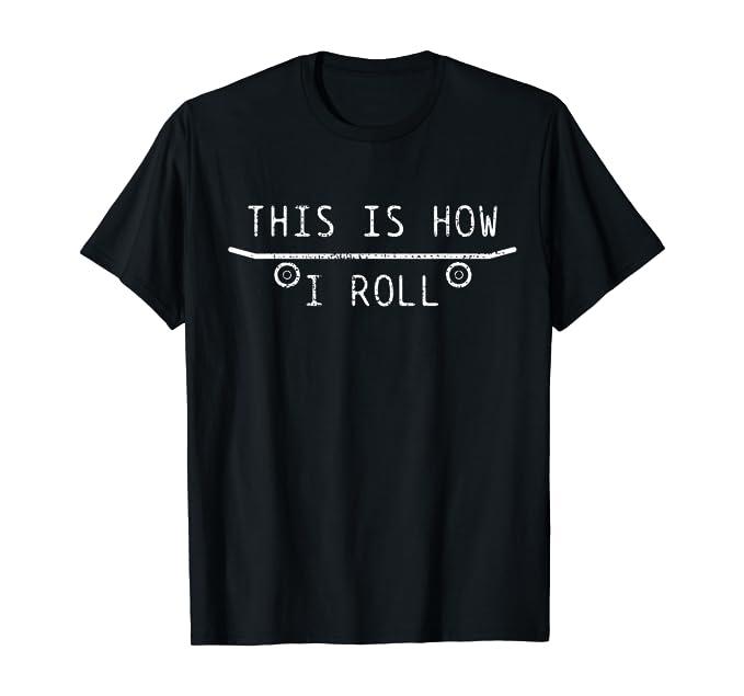 Skateboard Skateboarder Gift Funny T-Shirt