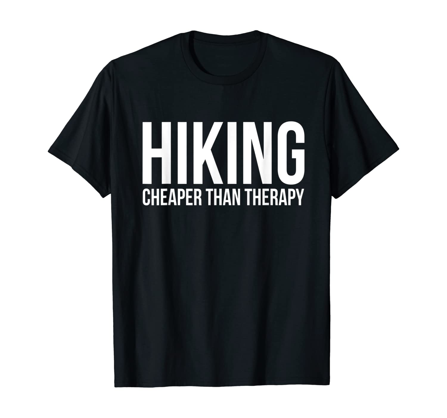 Hiking Cheaper Than Therapy T-Shirt Funny Nature Adventure