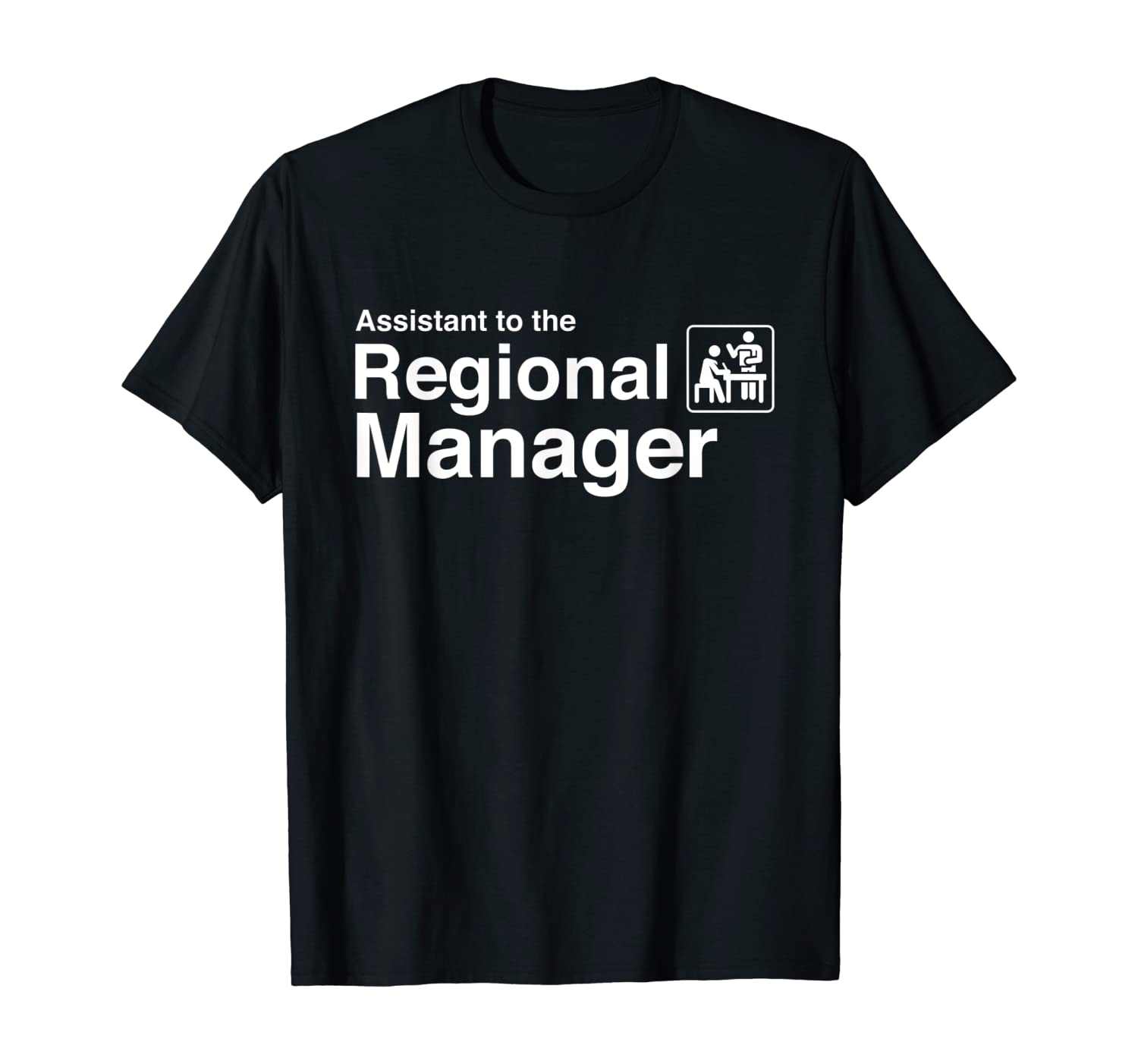 Funny Assistant to the Regional Manager Office T-Shirt