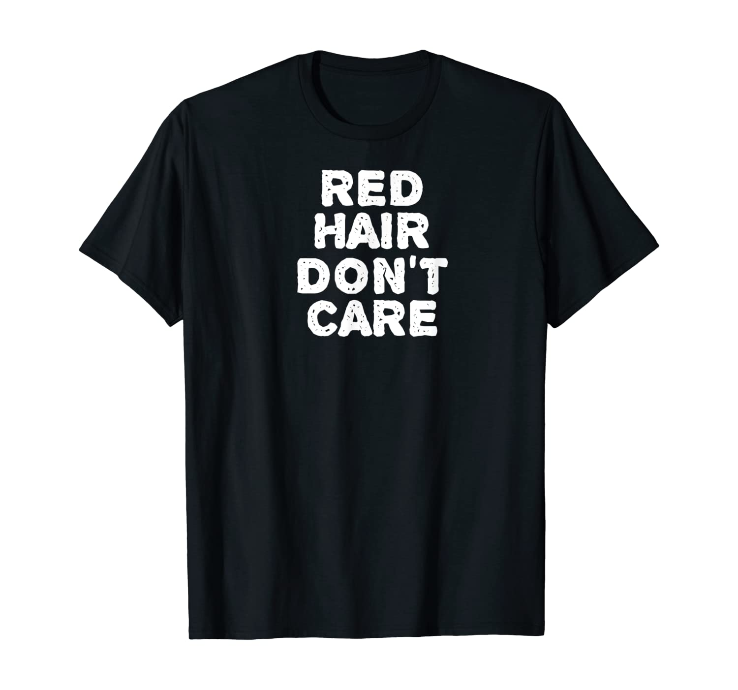 RED HAIR DON'T CARE T-Shirt Gift | Ginger Redhead