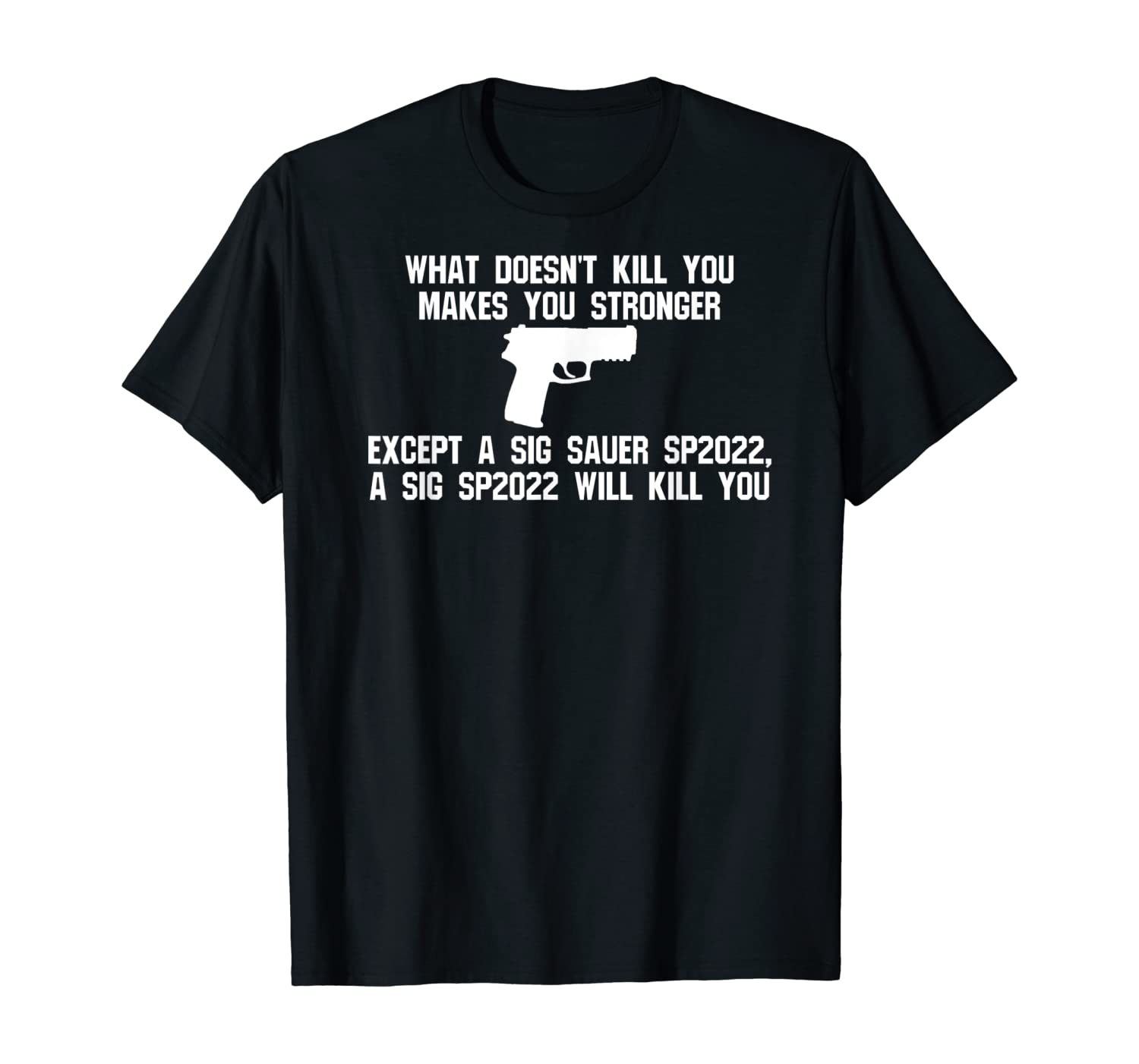 Sig SP2022 Holster Accessories Fun Tactical Magazine Pistol T-Shirt