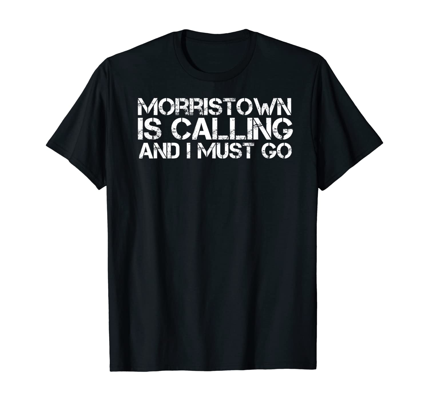 MORRISTOWN NJ NEW JERSEY Funny City Trip Home Roots USA Gift T-Shirt