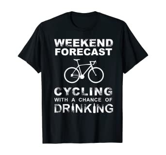 CYCLING BIKING BIKE T-Shirt Funny Cycling & Drinking Tee