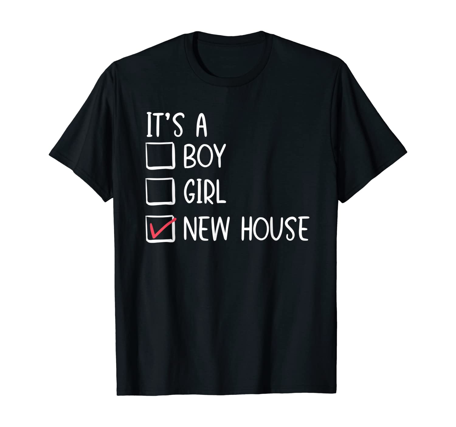 New Homeowner Moving Announcement Housewarming Party Gift T-Shirt
