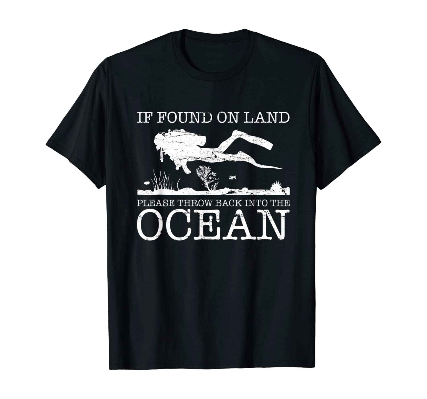 If Found On Land Scuba Diving Shirt Funny Diver Gift
