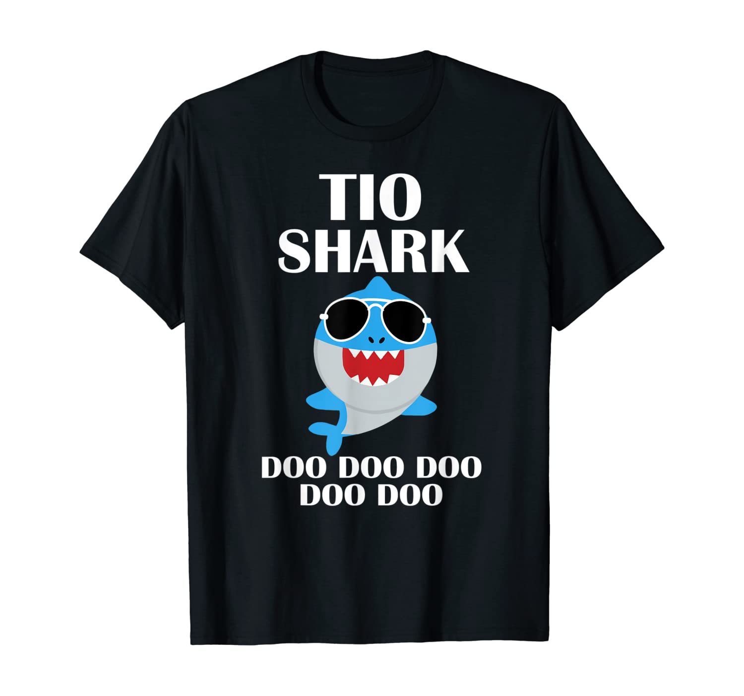 Tio Shark Shirt Doo Doo Doo Funny Fathers Day Tio Birthday T-Shirt