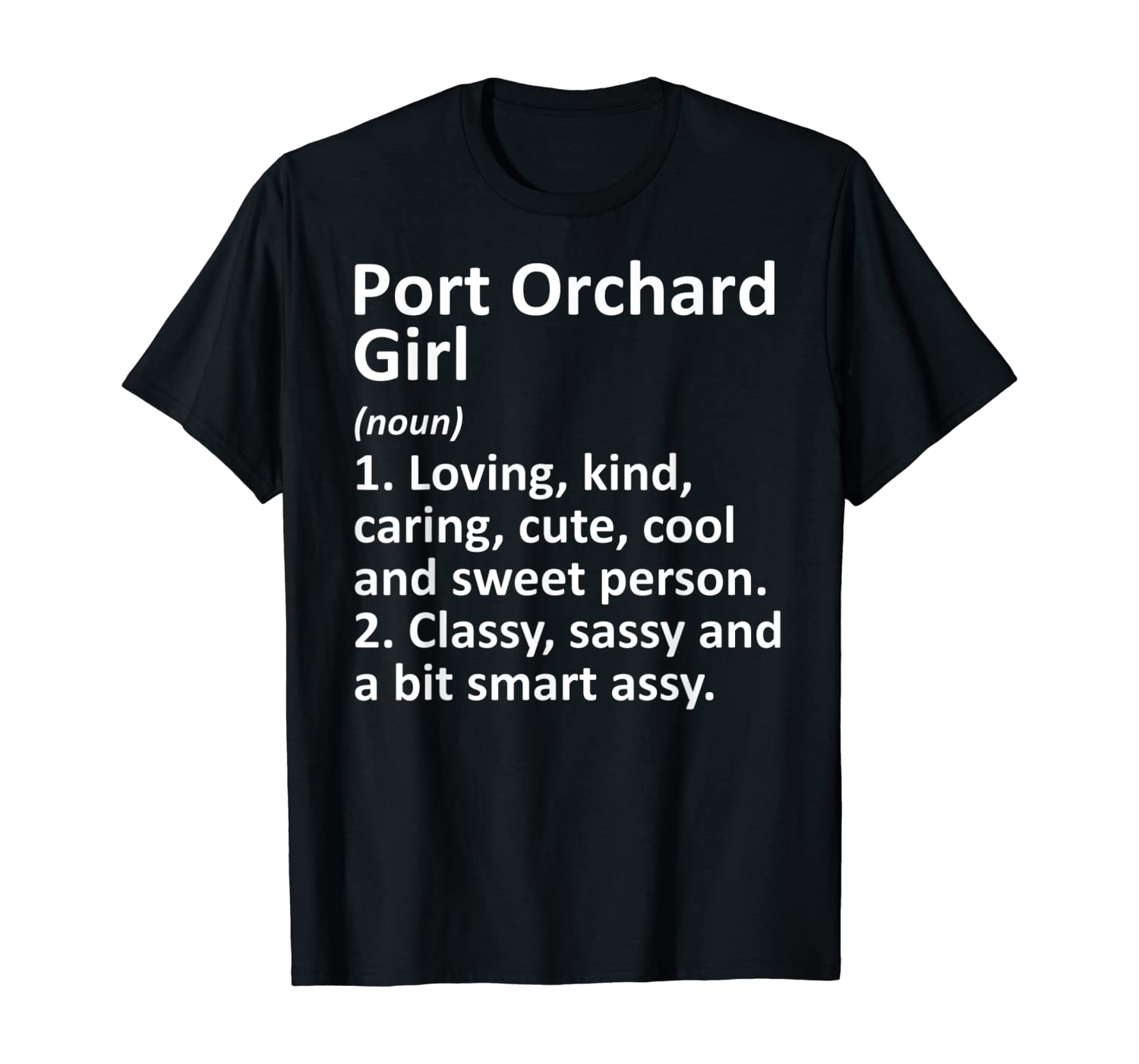 PORT ORCHARD GIRL WA WASHINGTON Funny City Home Roots Gift T-Shirt