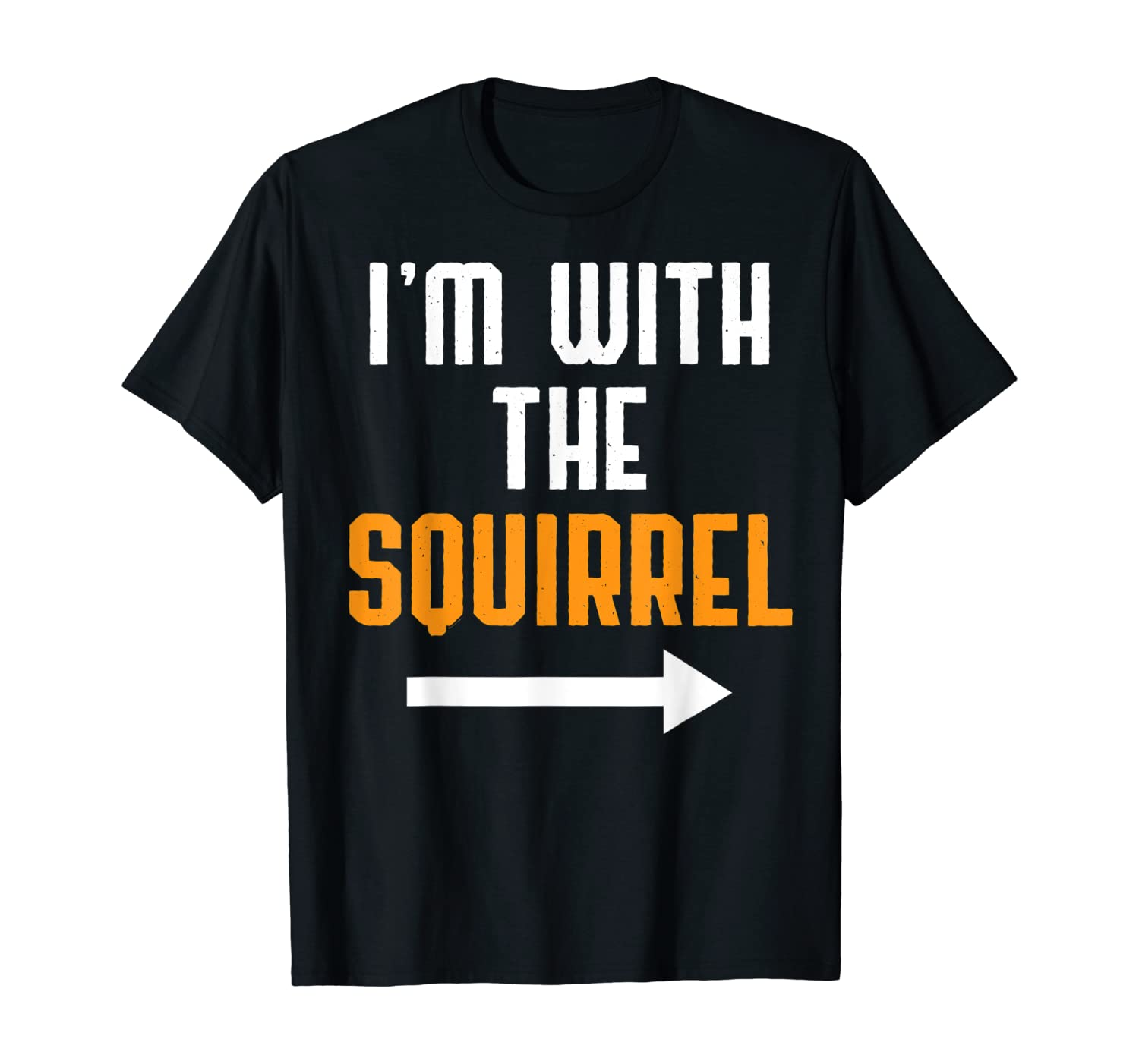 I'm With The Squirrel Shirt Costume Funny Halloween Couple T-Shirt
