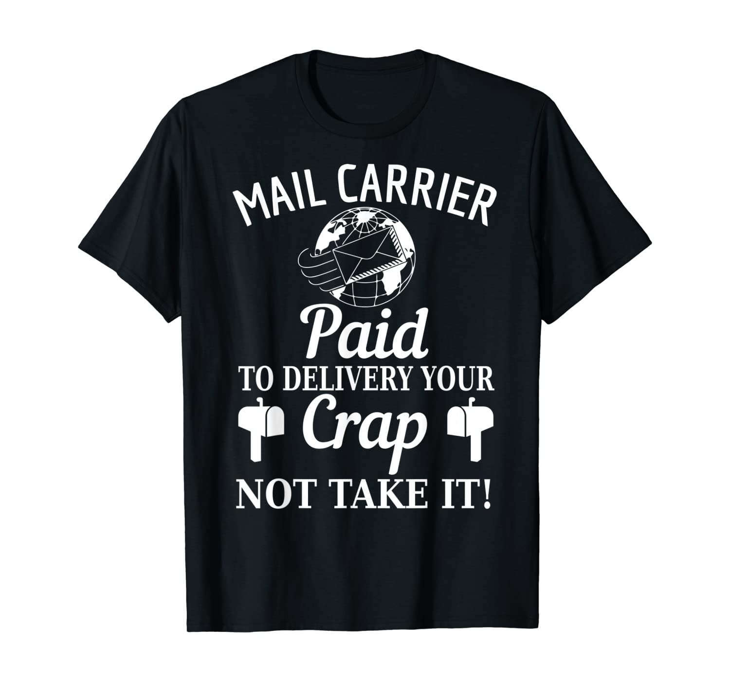 Funny Mail Carrier Gift For Mailman Postman Postal Worker T-Shirt