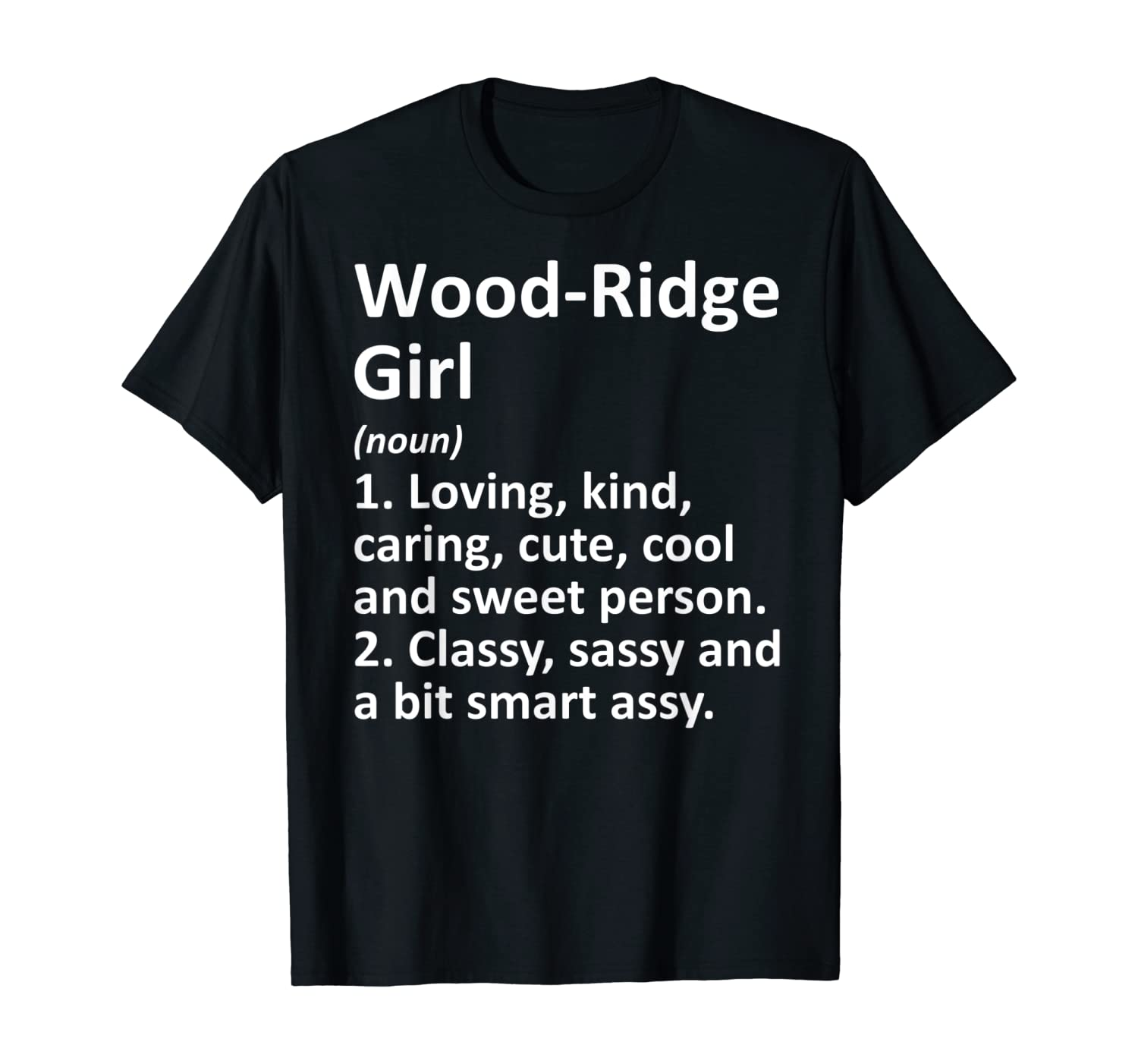WOOD-RIDGE GIRL NJ NEW JERSEY Funny City Home Roots Gift T-Shirt
