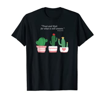 Amazon Com Trust Wait Romans 8 24 Bible Verse Cute Cactus Aesthetic T Clothing That means you would love to plant flowers and other crops which blossom in various. amazon com