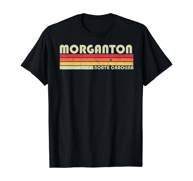 MORGANTON NC NORTH CAROLINA Funny City Home Roots Gift Retro T-Shirt