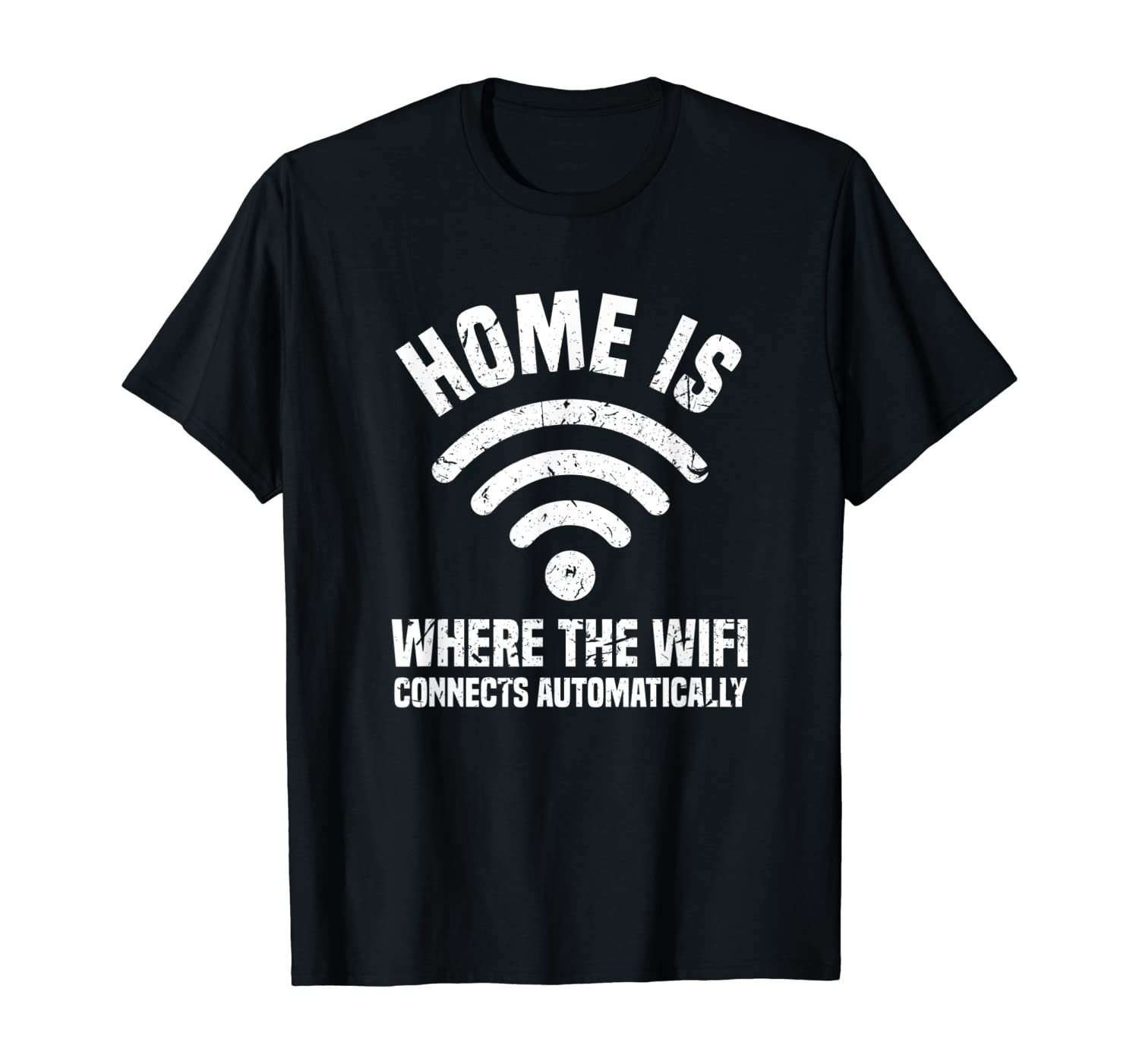Top 10 Home Is Where Wifi Connects Shirt